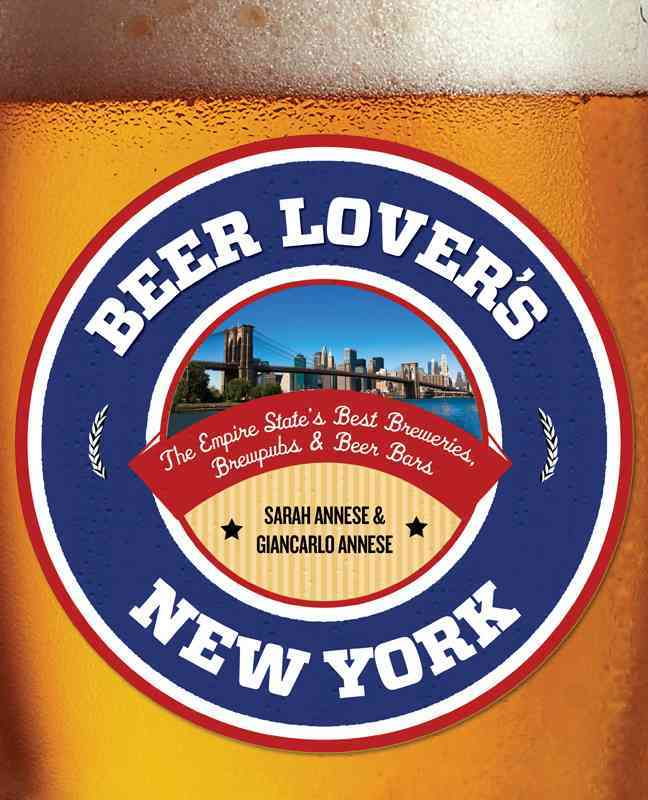 Beer Lover's New York By Globe Pequot Press